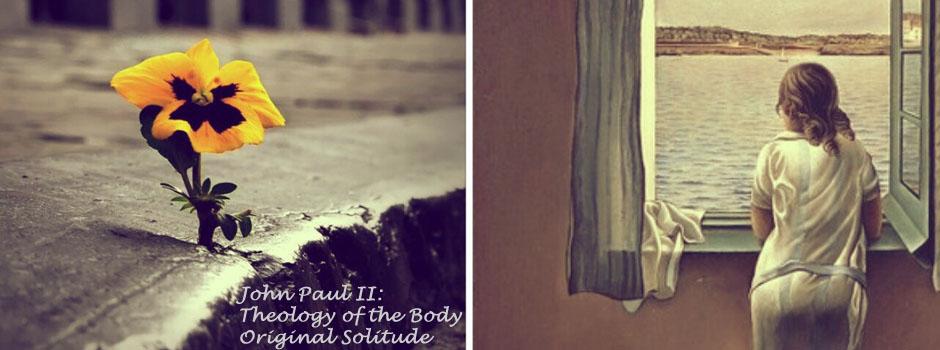original-solitude-theology-of-the-body
